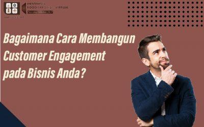 Cara membangun customer engagement pada bisnis